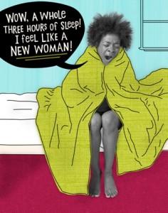 mom - 3 hours of sleep