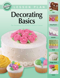 Wilton Decorating Basics Lesson Plan