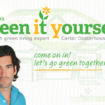 Green it Yourself with Carter Oosterhouse and Clorox Green Works