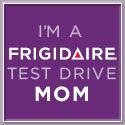 Frigidaire Test Drive Mom