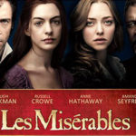 Behind the Scenes with Les Miserables | Now on Blu-ray & DVD  {Review}