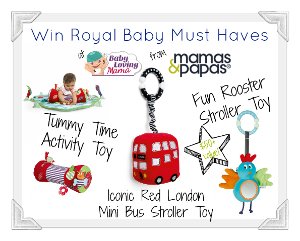 Mamas and Papas Royal Baby Must Haves Giveaway