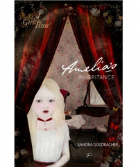 A Girl For All Time Amelia's Inheritance