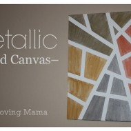 Metallic Canvas Craft Tutorials + $50 Jerry's Artarama Gift Card GIVEAWAY