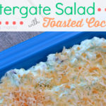 Watergate Salad with Toasted Coconut: Kick it Up a Notch