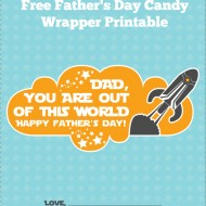 Father's Day Free Printable Candy Wrapper: Out of This World
