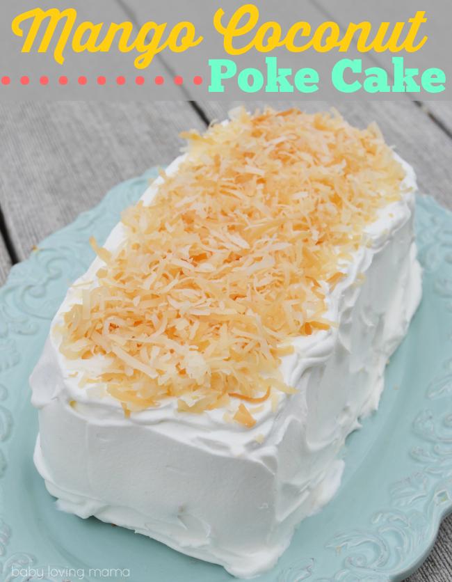 Mango Coconut Poke Cake