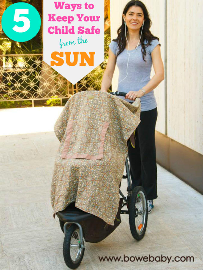 5 Ways to keep Your Child Safe from the Sun