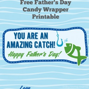 Father's Day Free Printable Candy Wrapper: Amazing Catch