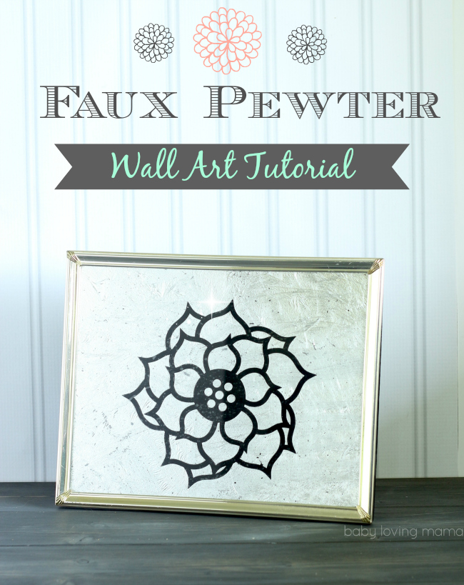 Faux Pewter Wall Art Tutorial