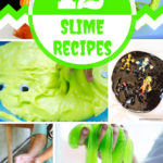 12 Slime Recipes to Entertain and Teach Your Kids
