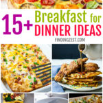 15 Tasty Breakfast for Dinner Recipes