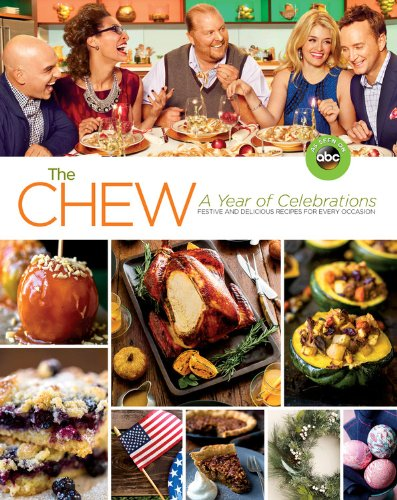 The Chew A Year of Celebrations Cookbook