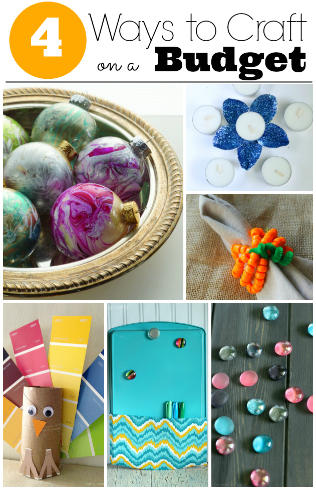 4 Ways to Craft on a Budget