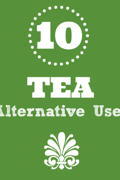 Alternative Uses for Tea