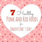 Healthy Pink and Red Foods for Valentine's Day