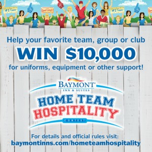 Baymont Home Team Hospitality Sweepstakes