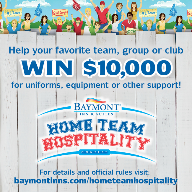 Baymont Home Team Hospitality Sweepstakes