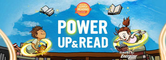 Scholastic Summer Reading Challenge Power Up and Read