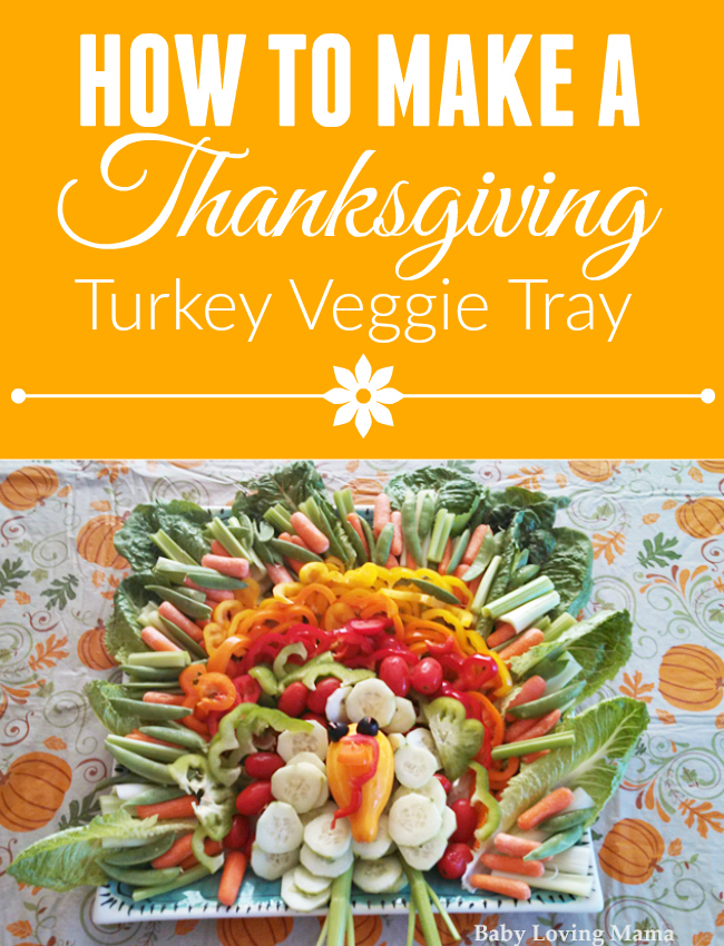 How to Make a Thanksgiving Turkey Veggie Tray
