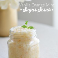 Homemade Vanilla Orange Mint Sugar Scrub