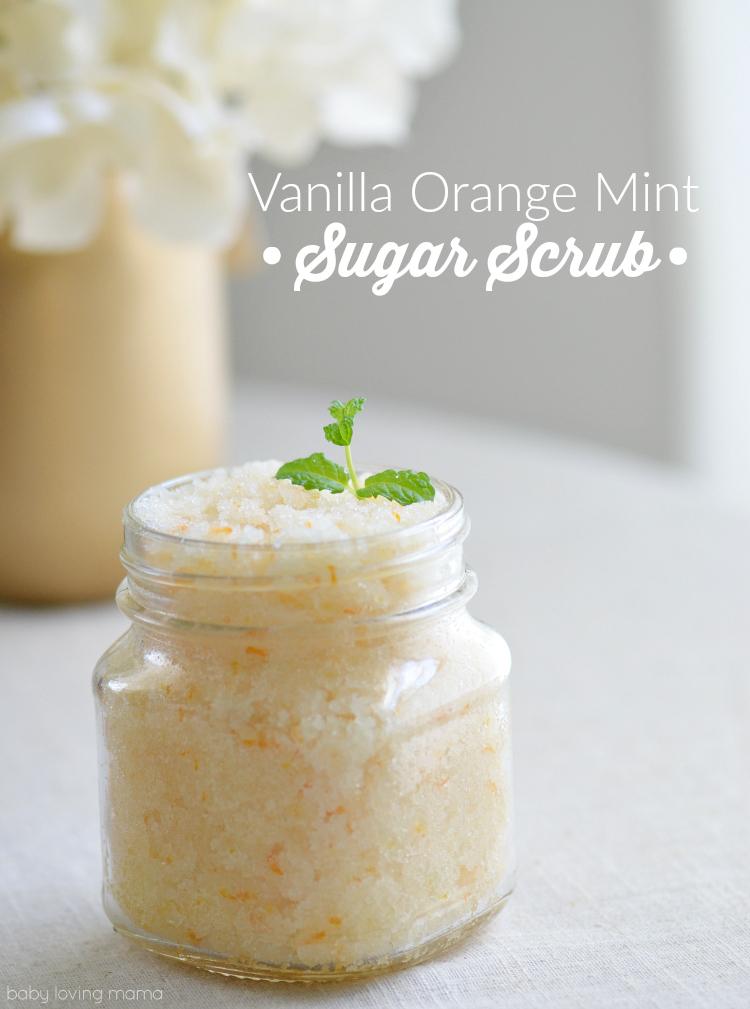 Homemade Vanilla Orange Mint Sugar Scrub Finding Zest