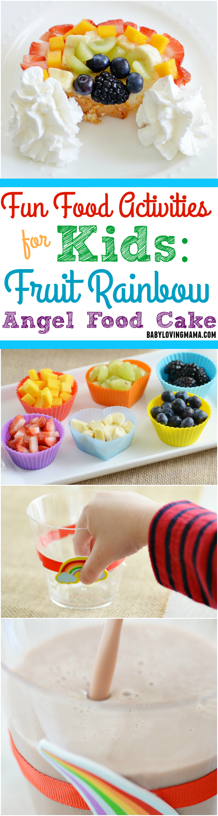 Fun Food Activities for Kids Fruit Rainbow Angel Food Cake