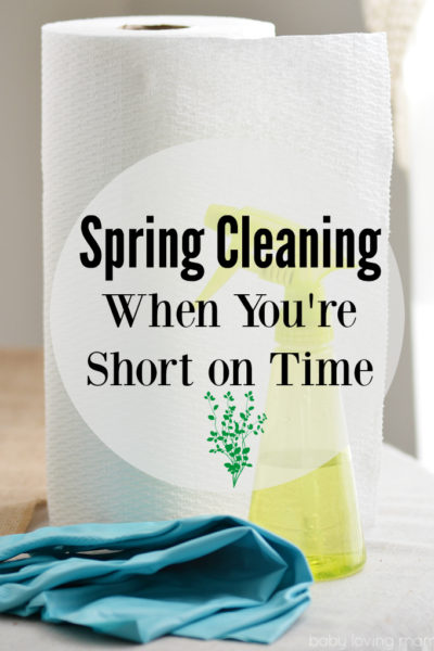 Spring Cleaning When You Are Short on Time