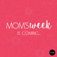 Moms Week with Sampler: Free Samples and Flash Giveaways