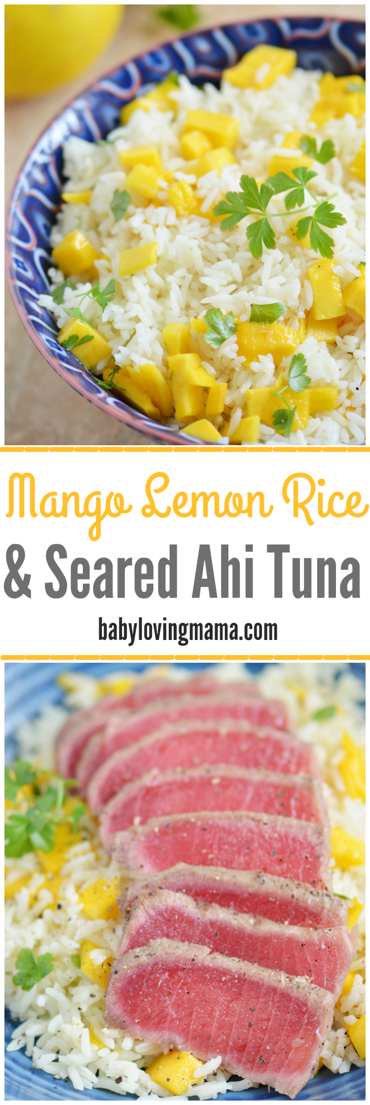 Mango Lemon Rice and Seared Ahi Tuna