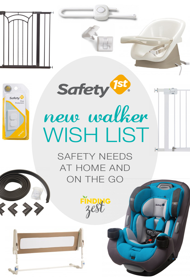 Safety 1st New Walker Wish List : Safety Needs at home and on the go