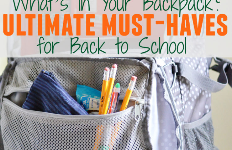 What's in Your Backpack? Ultimate Must-Haves for Back to School