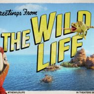The Wild Life Hits Theaters September 9th: Free Printables + Giveaway