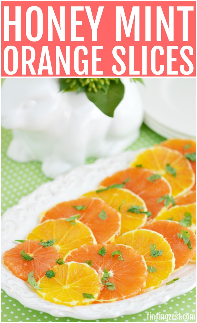 These honey mint orange slices are the perfect fruit to serve for brunch! Great for serving on Easter Mother's Day or Christmas morning!