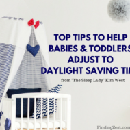 Top Tips to Help Babies and Toddlers Adjust to Daylight Saving Time + Giveaway
