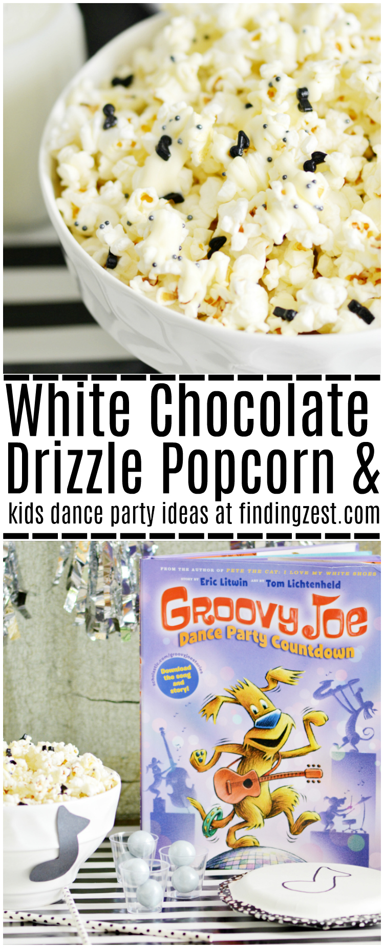 Make this easy white chocolate drizzle popcorn recipe with some homemade musical instruments for kids to host your own Groovy Joe party!