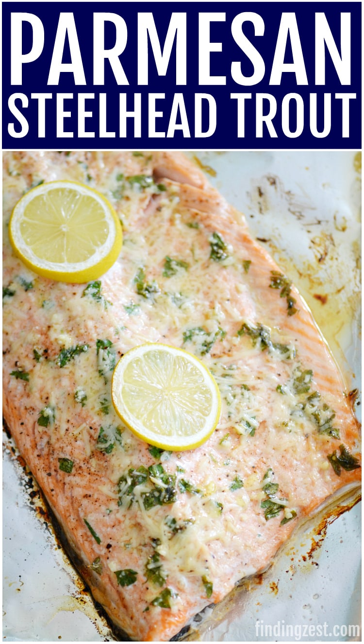 Looking for an easy baked fish recipe? This Parmesan Steelhead Trout Recipe is simple and delicious featuring fresh parsley, garlic, lemon and Parmesan cheese.
