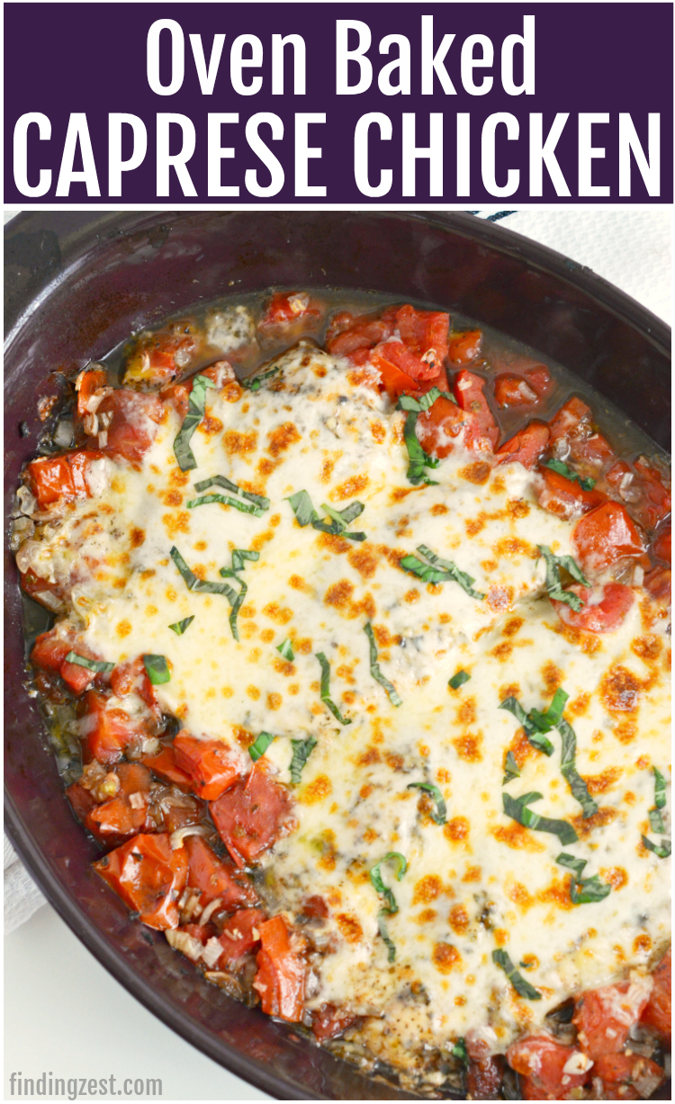 oven baked chicken caprese with canned tomatoes and melted cheese