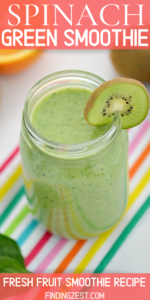 Spinach Green Smoothie Recipe with fresh or frozen fruit options! Great way to get those vitamins and minerals in each day. Try it for breakfast or an afternoon snack!