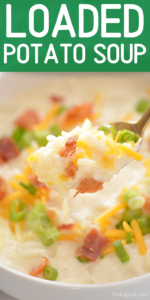 Loaded Potato Soup is a super easy soup recipe featuring cream cheese. Top with additional cheese, bacon and green onion to make it just like a loaded potato! This is an easy dinner option and sure to be a hit with the whole family.